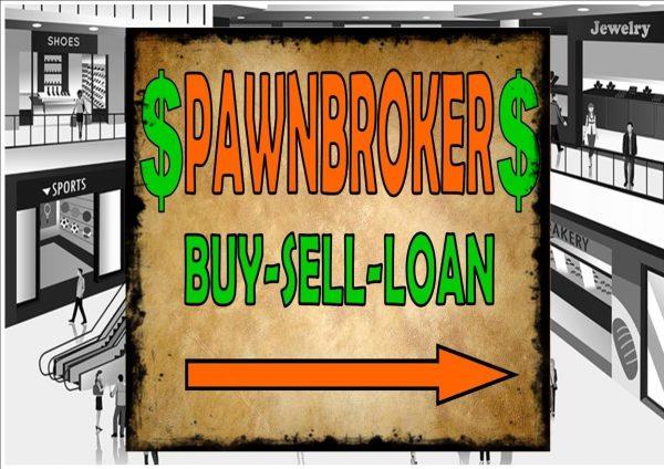 Pawnbroker Shop Sign
