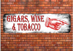 Wine & Tobacco Shop Sign