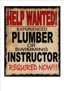 Funny Plumber Wanted Sign