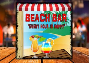 Beach Bar Every Hour Is Happy Sign