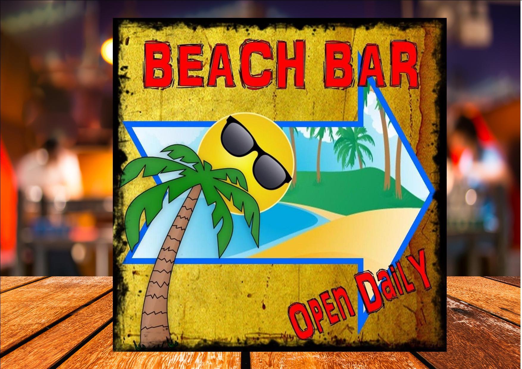 Beach Bar Open Daily Sign The Rooshty Beach