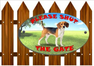 Beagle Shut The Gate Sign