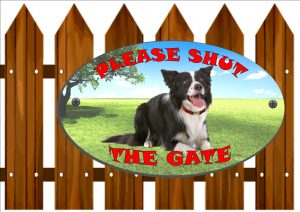 Border Collie Shut The Gate Sign