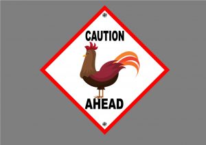 CHICKEN AHEAD SIGN