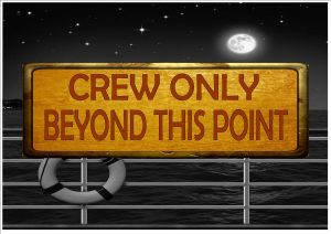 Cruise Ship Crew Only Sign