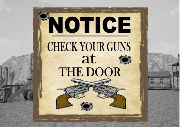 Check Your Guns Sign