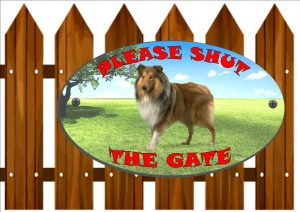 Collie Shut The Gate Sign