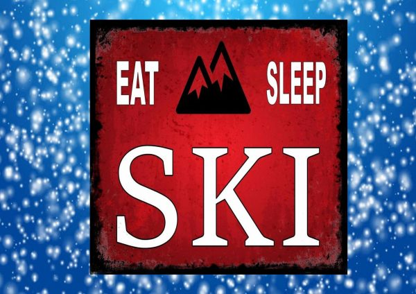 Eat Sleep Ski Sign