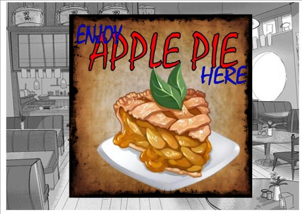 Enjoy Apple Pie Here Cafe Sign.