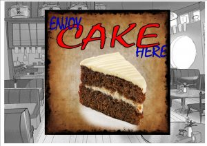 Enjoy Cake Here Cafe Sign