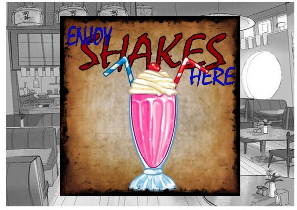 Enjoy Shakes Here Cafe Sign