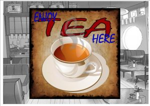 Enjoy Tea Here Cafe Sign