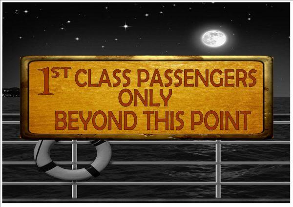 Cruise Ship First Class Passengers Sign