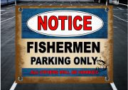 FISHERMEN PARKING SIGN