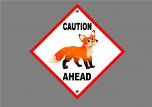 FOX AHEAD SIGN