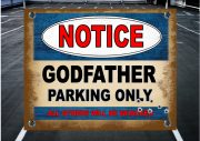THE GODFATHER PARKING SIGN