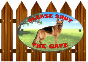 German Shepherd Shut The Gate Sign