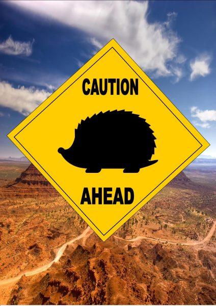 Caution Hedgehog Ahead Sign