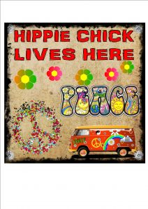 Hippie Chick Lives Here Sign