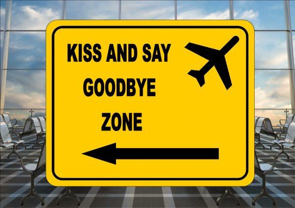 KISS GOODBYE SIGN