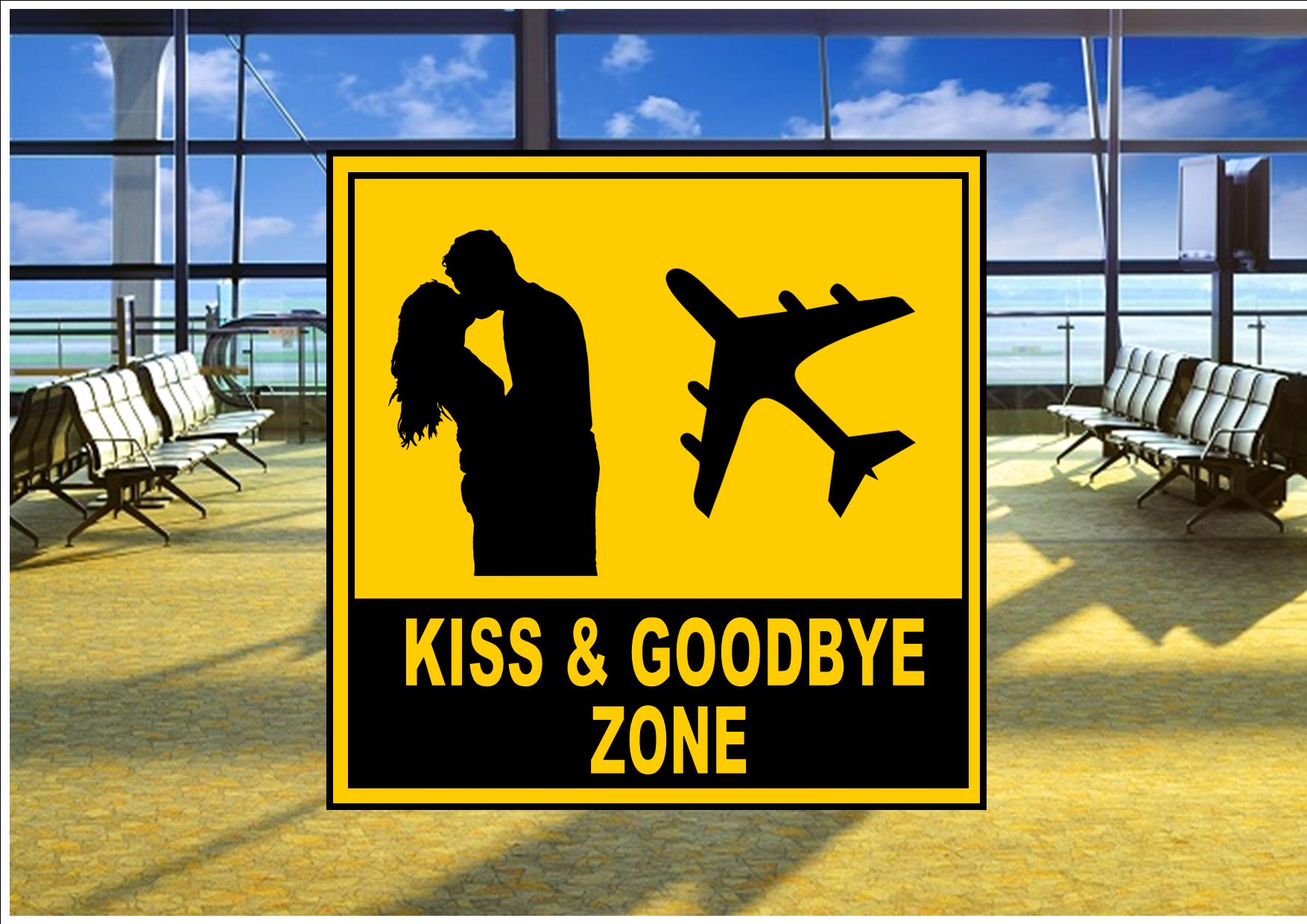 Airport Kissing Zone Sign The Rooshty Beach