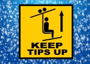 Keep tips up skiing sign