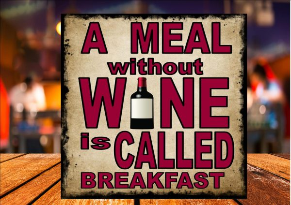 Meal Without Wine Sign