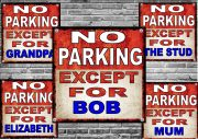 Personalised No Parking Novelty Sign