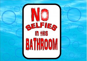 Novelty Selfie Bathroom Sign