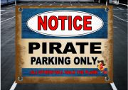 PIRATE PARKING SIGN