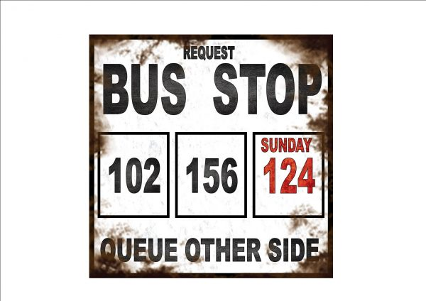 Request Bus Stop Sign