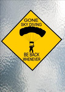 GONE SKY DIVING SIGN