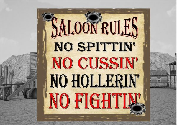 Saloon Rules Sign