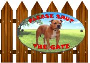Staffordshire Bull Terrier Shut The Gate Sign