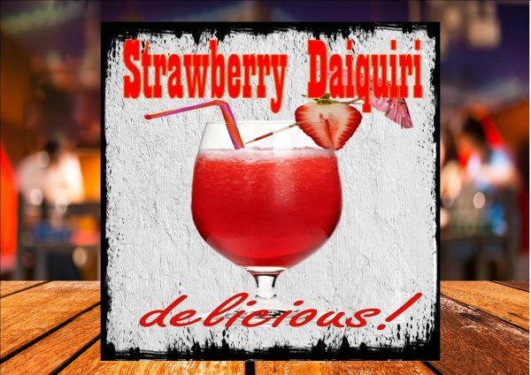 Strawberry Daiquiri Delicious Sign