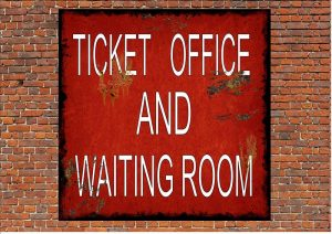 Ticket Office Sign