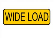 Wide Load truckers sign