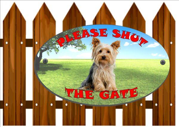 Yorkshire Terrier Shut The Gate Sign