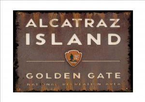 Alcatraz Prison Sign