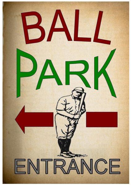Ball Park Sign