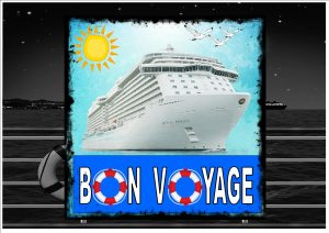 Cruise Ship Bon Voyage Sign