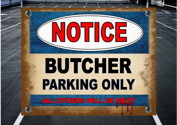 butcher parking sign