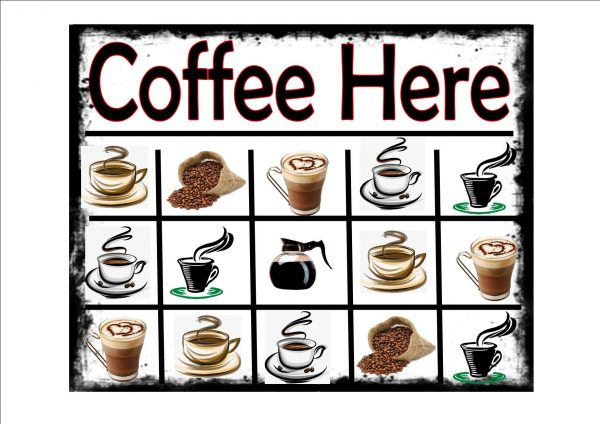 Coffee Selection Here Sign