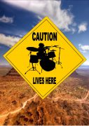 WARNING DRUMMER LIVES HERE SIGN