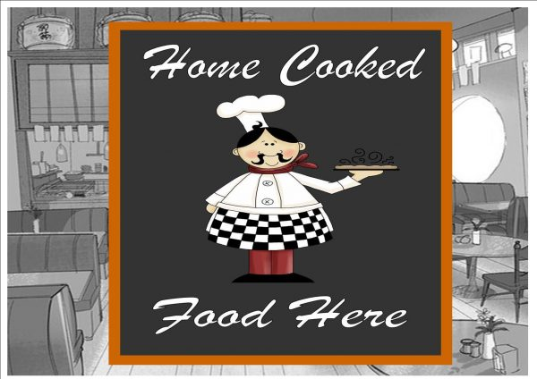 Home Cooked Food Here Plaque