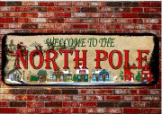 Welcome To The North Pole Christmas Sign