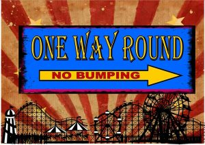No Bumping - Once Way Round Plaque