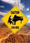 Caution Pianist Live Here