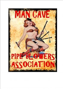 Bag Pipe Blowers Sign
