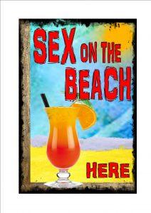 Vintage Sex On The Beach Sign